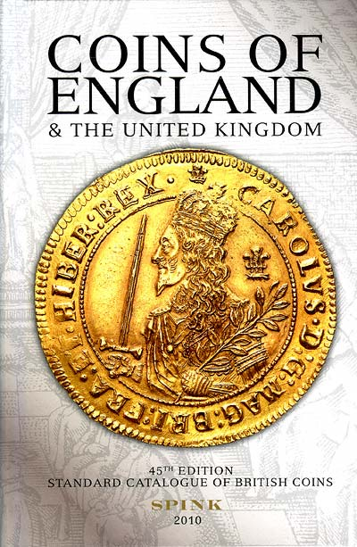 2010 Spink' Standard Catalogue of British Coins