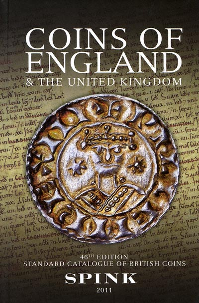2011 Spink' Standard Catalogue of British Coins