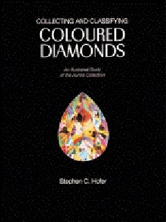 Collecting & Classifying Coloured Diamonds